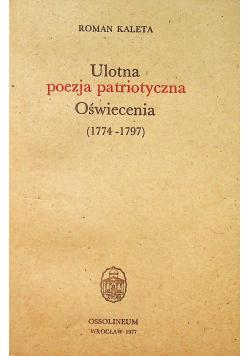 Ulotna poezja patriotyczna oświecenia 1774 - 1797