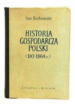 Historia Gospodarcza Polski  do 1864