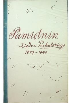 Pamiętnik księdza Puchalskiego 1827 1840
