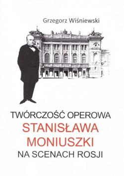 Twórczość operowa Stanisława Moniuszki