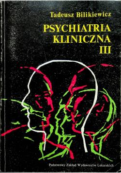 Psychiatria kliniczna III