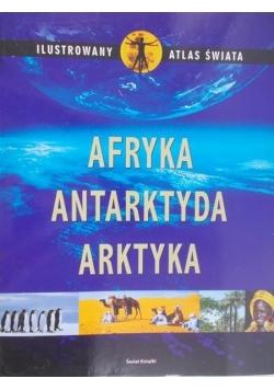Afryka Antarktyda Arktyka