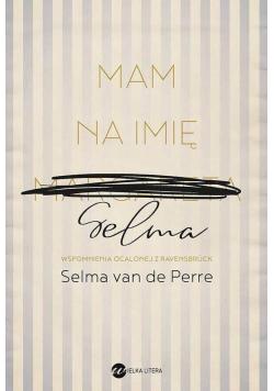 Mam na imię Selma