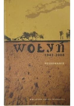 Wołyń 1943 2008 Pojednanie