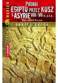 Podbój Egiptu przez Kusz i Asyrię w VIII  VII w p n e