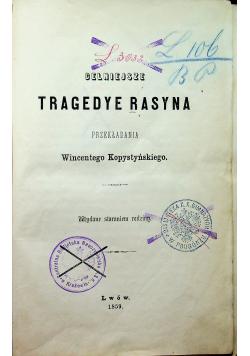 Celniejsze tragedye Rasyna 1859 r
