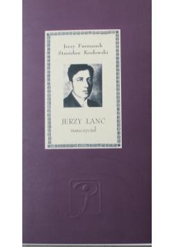 Jerzy Lanc Nauczyciel