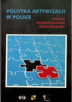 Polityka aktywizacji w Polsce