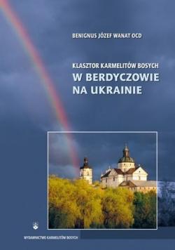 Klasztor Karmelitów Bosych w Berdyczowie na Ukrainie