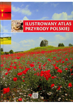 Ilustrowany atlas przyrody polskiej