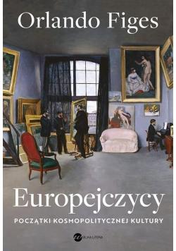Europejczycy. Początki kosmopolitycznej kultury