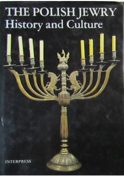The Polish Jewry History and Culture