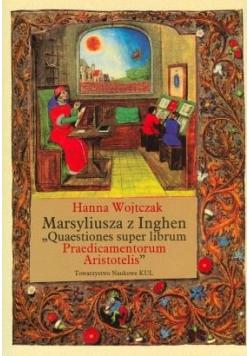 Marsyliusza z Inghen Quaestiones super librum Praedicamentorum Aristotelis