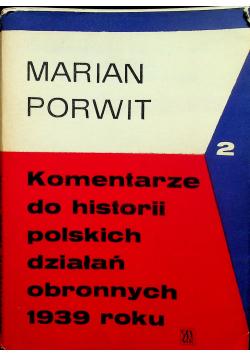 Komentarze do historii polskich działań obronnych 1939 roku 2 tomy