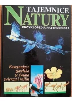 Tajemnice natury Encyklopedia przyrodnicza