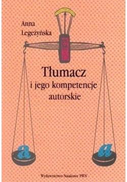Tłumacz i jego kompetencje autorskie