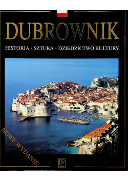 Dubrownik Historia Sztuka Dziedzictwo kultury