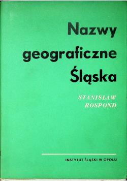 Nazwy geograficzne Śląska tom I