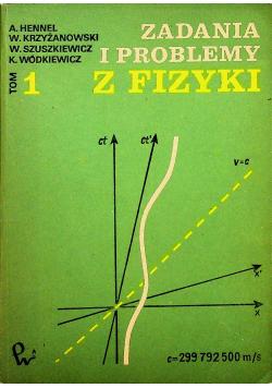 Zadania i problemy z fizyki Tom 1