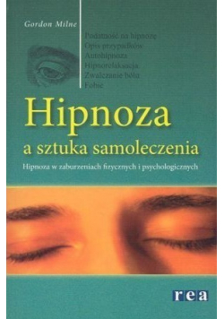 Hipnoza a sztuka samoleczenia