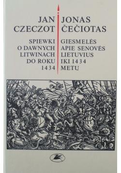 Śpiewki o dawnych Litwinach do roku 1434