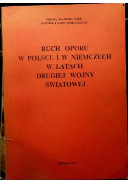 Ruch oporu w Polsce i w Niemczech w latach drugiej wojny światowej