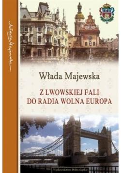 Z Lwowskiej Fali do Radia Wolna Europa