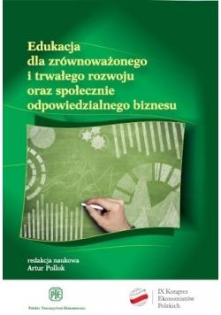 Edukacja dla zrównoważonego i trwałego rozwoju społecznie odpowiedzialnego biznesu