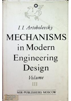 Mechanism in modern engineering design volume III