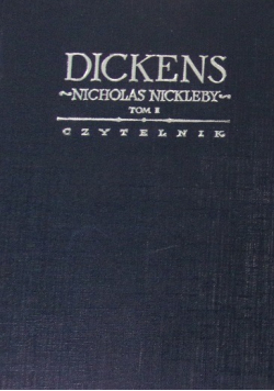 Życie i przygody Nicholasa Nickleby tom 2