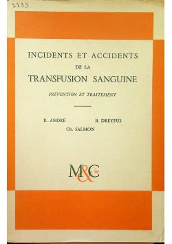 Incidents et accidents de la Transfusion Sanguine