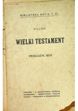 Wielki Testament 1917 r.