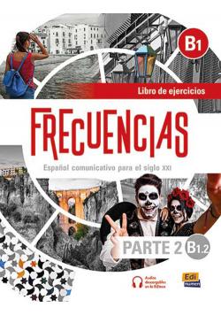 Frecuencias B1.2 parte 2 Ćwiczenia do hiszpańskiego