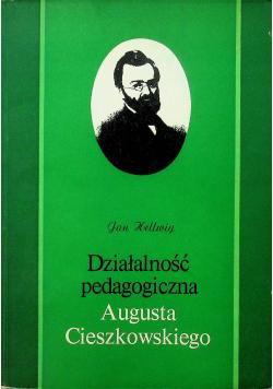 Działalność pedagogiczna Augusta Cieszkowskiego