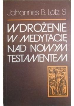 Wdrożenie w medytację nad Nowym Testamentem