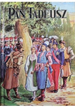 Pan Tadeusz czyli Ostatnia Zajazd na Litwie