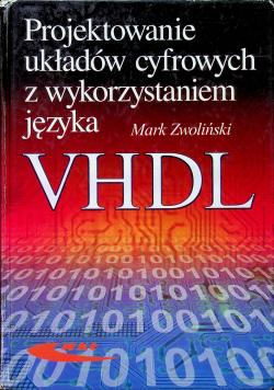 Projektowanie układów cyfrowych z wykorzystaniem język VHDL
