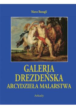 Galeria drezdeńska Arcydzieła malarstwa