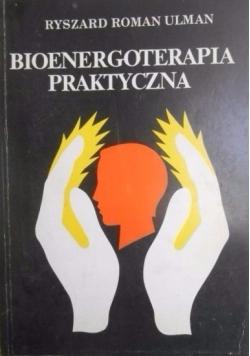 Bioenergoterapia praktyczna