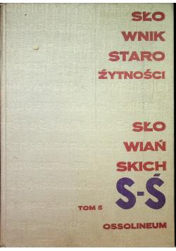 Słownik starożytności Słowiańskich Tom 5