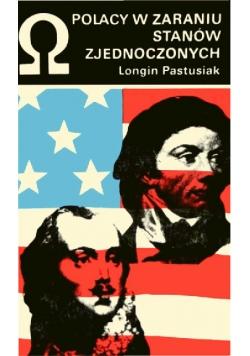 Polacy w zaraniu Stanów Zjednoczonych