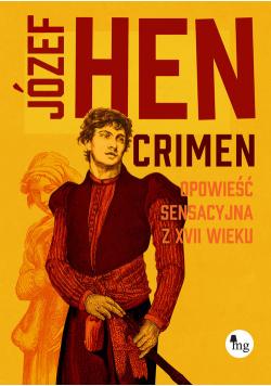 Crimen. Opowieść sensacyjna z XVII wieku