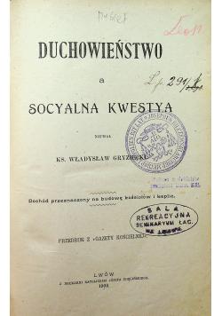 Duchowieństwo a socyalna Kwestya 1902 r