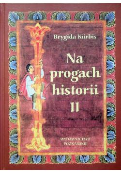 Na progach historii II