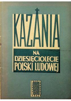 Kazania na dziesięciolecie Polski Ludowej