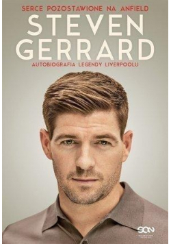 Steven Gerrard Autobiografia legendy Liverpoolu
