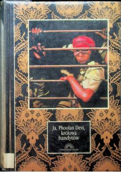 Ja Phoolan Devi królowa bandytów