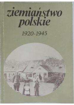 Ziemiaństwo polskie 1920 - 1945