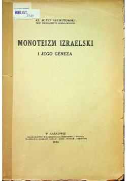 Monoteizm Izraelski i jego geneza 1924 r