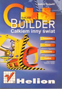 C plus plus Builder Całkiem inny świat